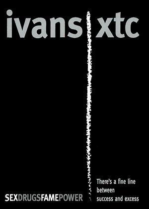 Rent Ivans xtc Online DVD & Blu-ray Rental