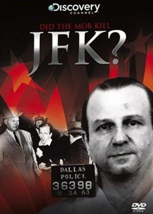 Rent JFK Conspiracies: Did the Mob Kill JFK? Online DVD Rental