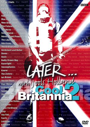 Rent Later with Jools Holland: Cool Britannia 2 Online DVD Rental