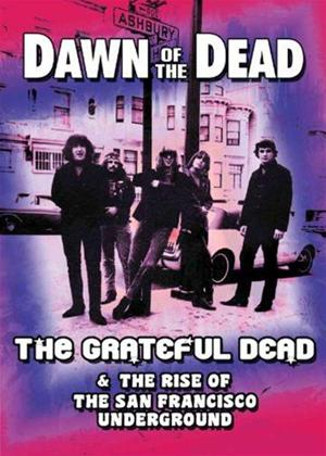 Rent Grateful Dead: Dawn of the Dead: The Grateful Dead and the ... Online DVD Rental