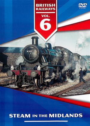 Rent British Railways: Vol.6: Steam in the Midlands Online DVD Rental