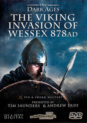 Rent The Dark Ages: The Viking Invasion of Wessex 878 AD Online DVD Rental