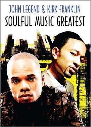 Rent John Legend and Kirk Franklin: Soulful Music Greatest Online DVD Rental