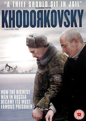 Rent Khodorkovsky (aka Der Fall Chodorkowski) Online DVD Rental