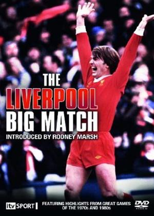 Rent Liverpool FC: The Big Match Online DVD Rental