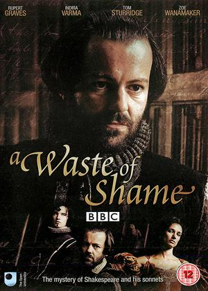 Rent A Waste of Shame (aka A Waste of Shame: The Mystery of Shakespeare and His Sonnets) Online DVD Rental