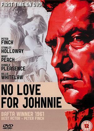 Rent No Love for Johnnie Online DVD Rental