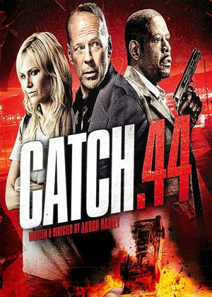 Rent Catch .44 Online DVD & Blu-ray Rental