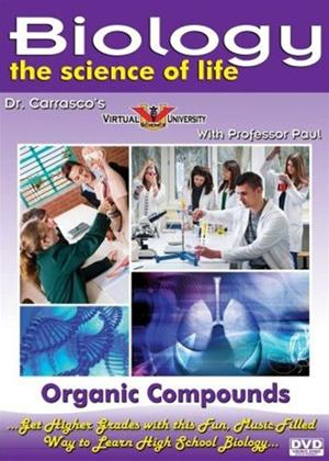 Rent Biology: The Science of Life: Organic Compounds Online DVD Rental