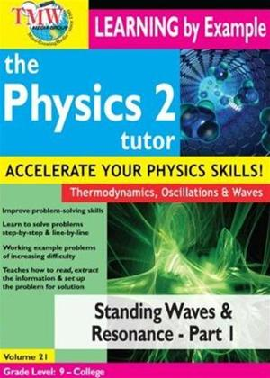 Rent The Physics Tutor 2: Standing Waves and Resonance: Part 1 Online DVD Rental