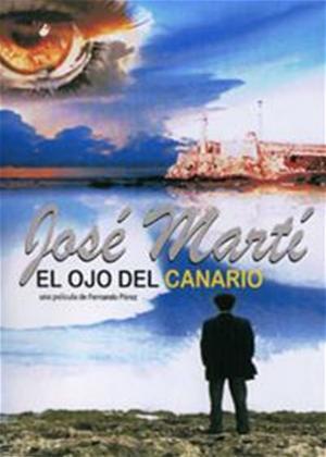 Rent Marti: The Eye of the Canary (aka José Martí: el ojo del canario) Online DVD Rental