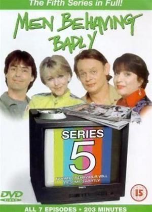 Rent Men Behaving Badly: Series 5 Online DVD Rental