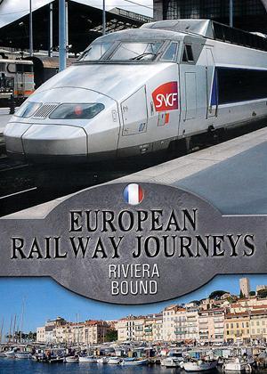 Rent European Railway Journeys: Riviera Bound Online DVD Rental