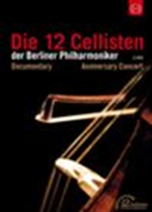 Rent Die 12 Cellisten Der Berliner Philharmoniker Online DVD Rental