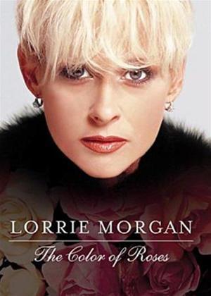 Rent Lorrie Morgan: The Color of Roses Online DVD Rental