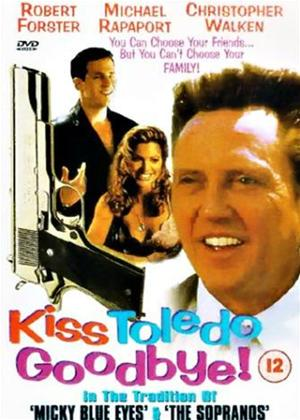 Rent Kiss Toledo Goodbye Online DVD Rental