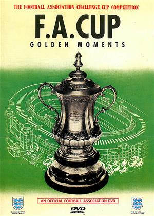 Rent FA Cup: Golden Moments Online DVD Rental