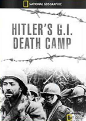 Rent National Geographic: Hitler's GI Death Camp Online DVD Rental