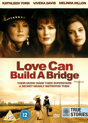Rent Love Can Build a Bridge Online DVD Rental