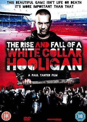 Rent The Rise and Fall of a White Collar Hooligan Online DVD Rental