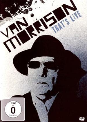Rent Van Morrison: That's Live Online DVD Rental