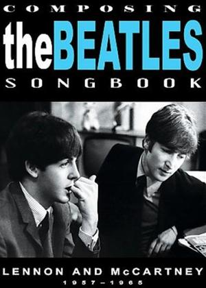 Rent The Beatles: Composing the Beatles Songbook Online DVD Rental