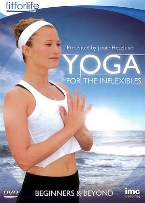 Rent Yoga for the Inflexibles: Beginners and Beyond Online DVD Rental