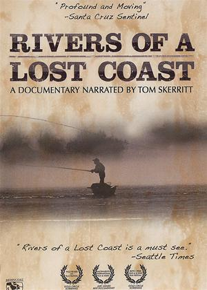 Rent Rivers of a Lost Coast: Fly Fishing Online DVD Rental