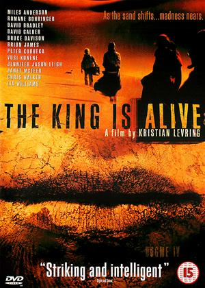 Rent The King Is Alive (aka Dogme # 4 - The King Is Alive) Online DVD Rental