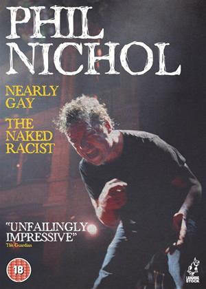 Rent Phil Nichol: Nearly Gay/The Naked Racist Online DVD Rental