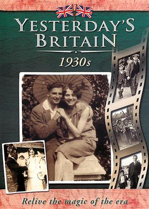 Rent Yesterday's Britain: 1930s Online DVD Rental