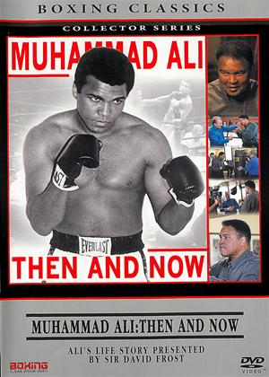 Rent Muhammad Ali: Then and Now Online DVD Rental