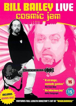 Rent Bill Bailey Live: Cosmic Jam / Bewilderness Online DVD & Blu-ray Rental