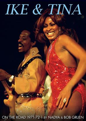 Rent Ike and Tina Turner: On the Road: 1971-72 Online DVD Rental