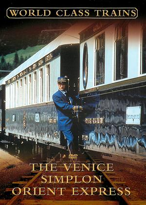 Rent World Class Trains: The Venice Simplon Orient Express Online DVD Rental