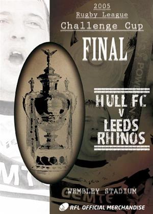 Rent Carnegie Challenge Cup Final: 2005: Hull FC 25 Leeds Rhinos 24 Online DVD Rental