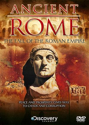 Rent Ancient Rome: The Fall of the Roman Empire Online DVD Rental