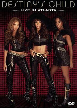 Rent Destiny's Child: Live in Atlanta Online DVD Rental