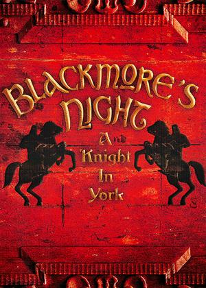 Rent Blackmore's Night: A Knight in York Online DVD Rental