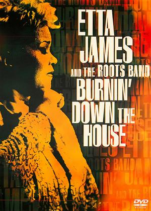 Rent Etta James and the Roots Band: Burnin' Down the House Online DVD Rental