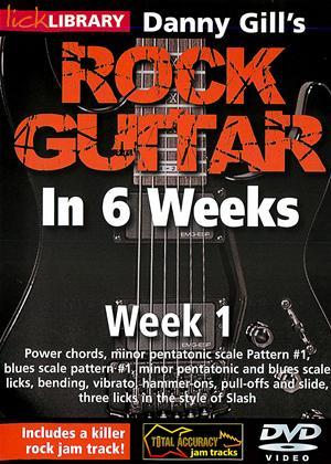Rent Rock Guitar in 6 Weeks with Danny Gill: Week 1 Online DVD Rental