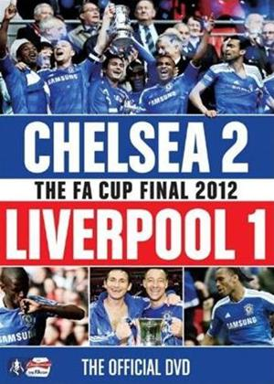 Rent FA Cup Final 2012: Chelsea 2 Liverpool 1 Online DVD Rental