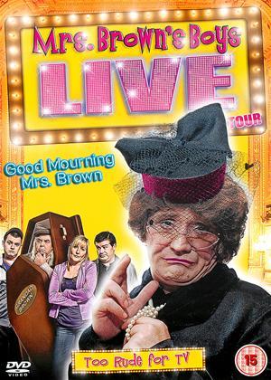 Rent Mrs. Brown's Boys: Live Tour: Good Mourning Mrs. Brown Online DVD Rental