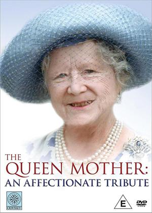 Rent The Queen Mother: An Affectionate Tribute Online DVD Rental