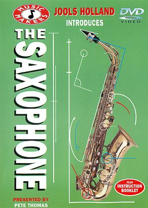 Rent Jools Holland's Music Makers: The Saxophone with Pete Thomas Online DVD Rental