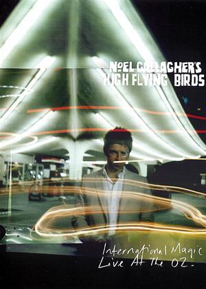 Rent Noel Gallagher's High Flying Birds: International Magic - Live At the O2 Online DVD Rental