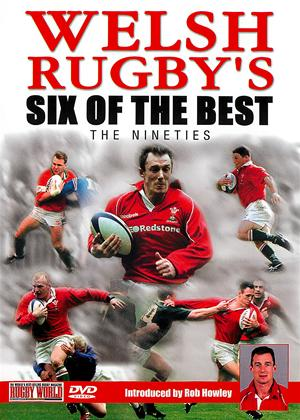 Rent Welsh Rugby's Six of the Best: 1990s Online DVD Rental