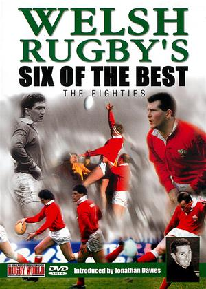Rent Welsh Rugby's Six of the Best: 1980s Online DVD Rental