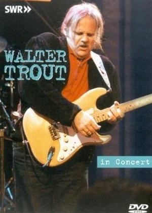Rent Walter Trout: Live in Concert Online DVD Rental