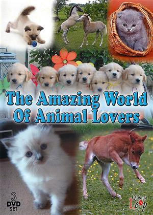 Rent The Amazing World of Animal Lovers (aka Fabulous Foals / Precious Puppies / Cutest Kittens) Online DVD Rental